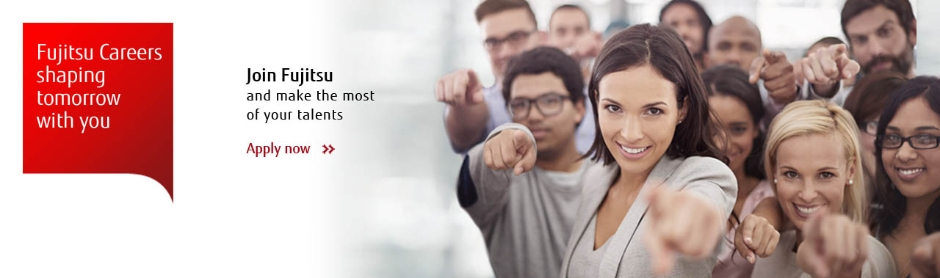Fujitsu Careers - join us and make the most of your talents, apply now